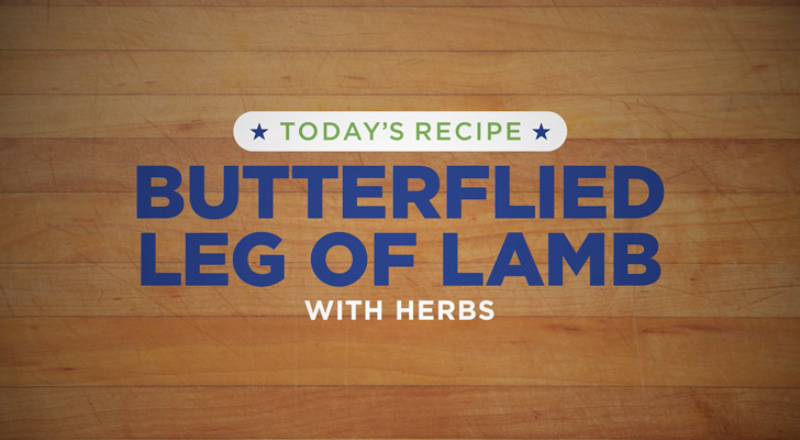 Tucker recipe - Butterflied Leg of Lamb